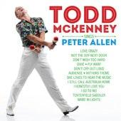 Todd McKenney Sings Peter Allen - Todd McKenney