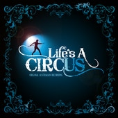 Life's a Circus - by Anthony Costanzo