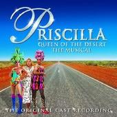 Priscilla Queen of the Desert - Original Cast Recording