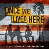 Once We Lived Here - Original Cast Recording