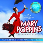 Mary Poppins - Recorded Live At Her Majesty's Theatre