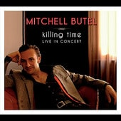 Killing Time - Live In Concert - Mitchell Butel