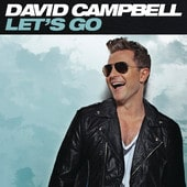 Let's Go (Deluxe Edition) - David Campbell