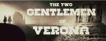 The Two Gentlemen of Verona - Queensland Shakespeare Ensemble