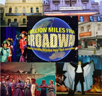 A Million Miles From Broadway by Mel Atkey