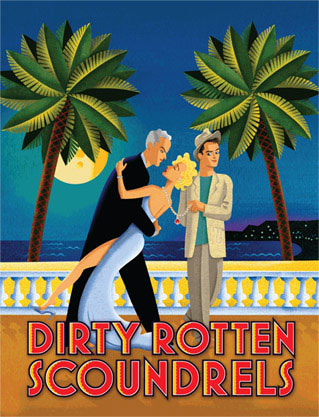 Dirty Rotten Scoundrels - Sydney