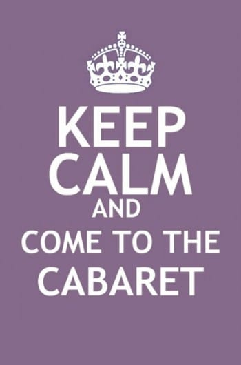 Keep Calm and come to the Adelaide Cabaret Festival. Image by Hayley Horton.