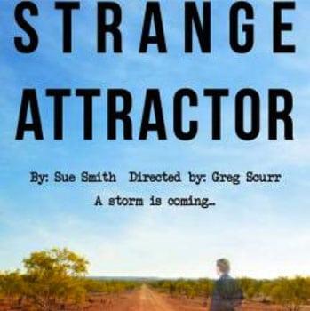 Strange Attractor - Brisbane Arts Theatre