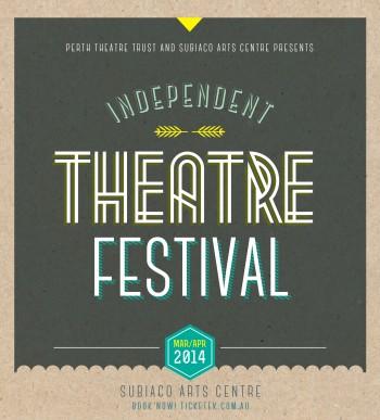 Perth Independent Theatre Festival 2014