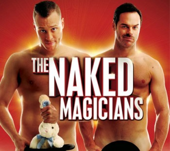 Christopher Wayne and Mike Tyler in The Naked Magicians [photo supplied]