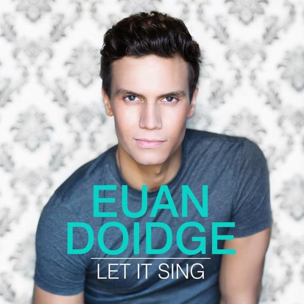 Let It Sing - Euan Doidge