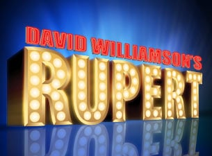 Win a double pass to David Williamson's Rupert at Theatre Royal, Sydney