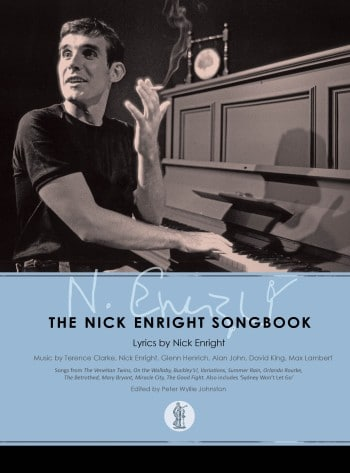 The Nick Enright Songbook is now available.