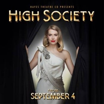 High Society is coming to the Hayes!