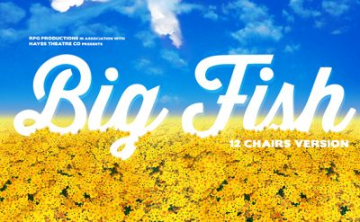 Win a double pass to Big Fish at The Hayes Theatre