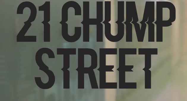 21 Chump Street - Pursued by Bear