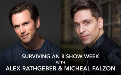 Surviving the 8 show week with Alex Rathgeber and Michael Falzon