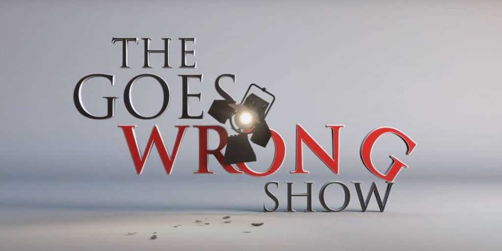 Bbc One S Hit Comedy Series The Goes Wrong Show Debuts On Amazon Prime International