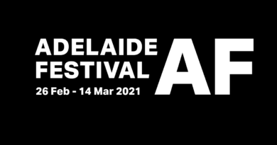 2021 Adelaide Festival opens 70 events, 10 world premieres, 14 Australian premieres and 18 events