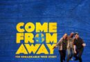 Come From Away amongst the latest cancellations in Brisbane