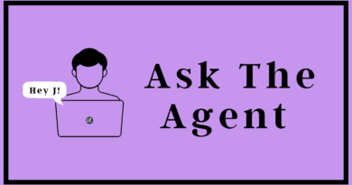 Hey J! Ask the Agent: I don't want it!